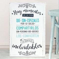 FRASE: Hay momentos en la vida que son especiales por sí solos, compartilos con personas que quieres los convierten en momentos inolvidables. ESTILO:vintage...