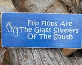 Flip Flops are the glass slippers of the south Texas ~ Amen Southern Sayings, Southern Girls, Southern Belle, Southern Charm, Southern Hospitality, Simply Southern, Great Quotes, Quotes To Live By, I Love The Beach