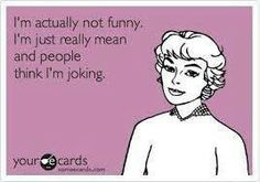 I tell people this all the time!