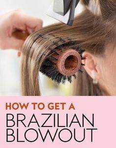 Here's everything you need to know about Brazilian blowouts. #blowouts #brazilianblowouts #hairstyles #hairideas #bestblowouts