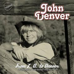From L.A to Denver (The Skip Weshner Radio Sessions 1970 & 1971) ~ John Denver, http://www.amazon.co.uk/dp/B00JDCZSN0/ref=cm_sw_r_pi_dp_FzvBtb0BCD7DS/280-9604987-1081748