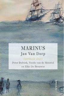 Graag Gelezen Mijn Boekenblog Ik Las Marinus Geschreven Door Jan Van Dorp Ve Dorp Boeken Matrozen