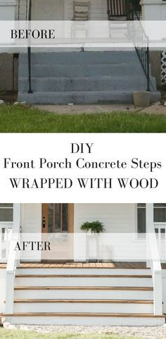 How to Cover Concrete Steps with Wood Wie man Betonstufen der Veranda mit Holz bedeckt Concrete Front Porch, Front Porch Steps, Small Front Porches, Concrete Stairs, Porch Wood, Front Porch Design, Front Deck, Yard Design, How To Build Porch Steps