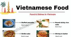 Have you ever try the Vietnamese food & dishes? The following lesson will provide the list of food name in Vietnam with many ESL pictures to illustrate Vietnamese Food, Vietnamese Recipes, Fried Pork, Fried Chicken, Crab Rice, Pork Spring Rolls, English Study, Learn English, Rice Noodle Soups