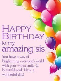 Birthday Greetings For Sister, Birthday Messages For Sister, Message For Sister, Birthday Wishes For Sister, Happy Birthday Wishes Quotes, Happy Birthday Images, Happy Birthday Cards, Card Birthday, Happy Birthdays