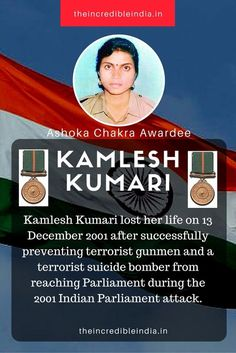 Kamlesh Kumari lost her life on 13 December 2001 after successfully preventing terrorist gunmen and a terrorist suicide bomber from reaching Parliament during the 2001 #Indian Parliament attack. #IncredibleIndia