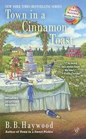 Town in a Cinnamon Toast by B. B. Haywood