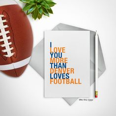 Denver Colorado Card, I Love You More Than Denver Loves Football, A2 size greeting card, Free U.S. Shipping by HopSkipJumpPaper