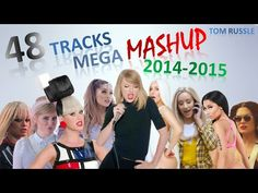 """Replay 2014 Mashup (40 Pop Songs) - DJ Dreamport """"Let Go"""" - YouTube"""