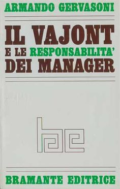 Il Vajont e le responsabilità dei manager - Armando Gervasoni -  1969 pref. Mario Fabbri