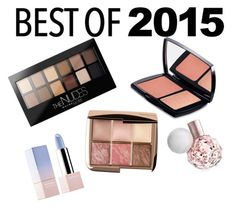 """""""Beauty Bests- 2015"""" by remidee3atfasd ❤ liked on Polyvore featuring beauty, Maybelline, Lancôme, Hourglass Cosmetics and Sephora Collection"""