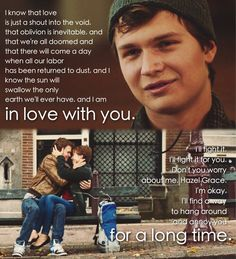 The fault in our Stars quote oh god! It's so sad!