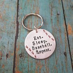 Check out this item in my Etsy shop https://www.etsy.com/listing/465129678/baseball-keychain-baseball-eat-sleep