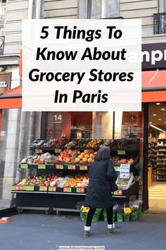 5 Things To Know About Grocery Stores In Paris - Finance tips, saving money, budgeting planner Paris Travel Guide, Packing List For Travel, Europe Travel Tips, European Travel, Travel Destinations, European Vacation, Paris Packing, Paris Tips, Backpacking Europe