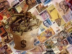 Oración: DINERO VEN, VEN, VEN (Esta oración es fuente de abundantes bendiciones financieras – oremos con FÉ)