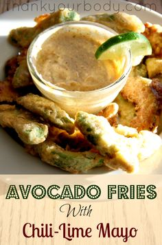 Fresh avocado slices fried in coconut oil and served with chili-lime mayo. Yum!