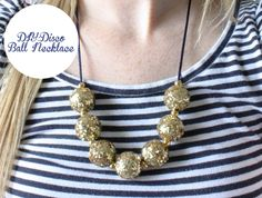 DIY: Disco Ball Necklace cute and perfect for the holidays!