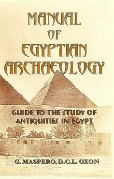 Manual of Egyptian Archaeology by Maspero