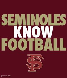 Seminoles know Football!!