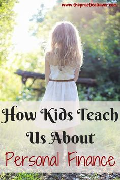 "This "" Kids Teach Personal Finance … To Us but How? ""post is my second guest post ever. This post describes how our children teach us about life particularly in the area of personal finance. You may think that children are too young to teach us valuable lessons but they are not.  As a parent, I like to teach my daughter just about anything. I like to teach her on how to take care of her toys, how to eat properly, and how to behave when in church."