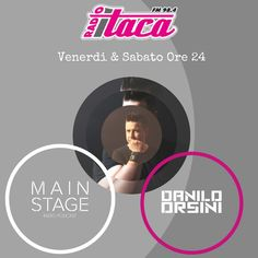 ⭐ MAIN STAGE ⭐ Venerdì & Sabato Ore 24 @ Radio Itaca ➡️  FM 98.4  ➡️  www.radioitaca.it.  #mixcloud #itunes #beatport #hearthis #Futurehouse #newsong #Commercialhouse #radioshow #podcast #festival #latinhouse #soundcloud #youtube #edmfamily #nowplaying #edmstyle #progressivehouse #electrohouse #bigroom