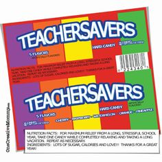 Teacher Appreciation Gift--Teacher Savers