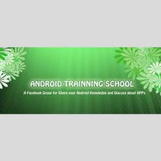 Cover Pic Facebook's Group Android Training School