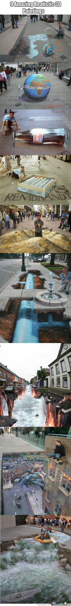 9 Amazing street paintings.  Some of these freaked me out!