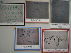 Take pictures of kid math strategies, name them after the kids who invented them, and display them.