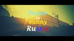 People in sunny Russia