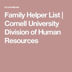 Family Helper List   Cornell University Division of Human Resources