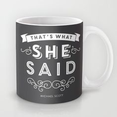 The Office - That's What She Said Mug