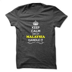 Keep Calm and Let MALAYSIA Handle it - #boys #shirt designs. MORE INFO => https://www.sunfrog.com/Movies/Keep-Calm-and-Let-MALAYSIA-Handle-it-48743617-Guys.html?60505