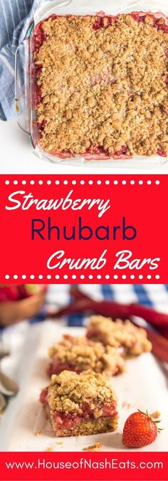 The sweet tart combo of strawberries and rhubarb with a buttery streusel crust…