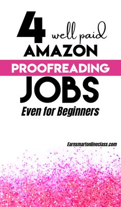 Did you know that you can actually get Amazon proofreading jobs and make good money from it. Well, now you know! Here are 4 well-paying Amazon proofreading jobs for beginners. You can actually make money from homeby proodreading files for your clients. #proofreadingjobs #makemoney #sidehustles #careersfromhome #workfromhome #sidejobstomakemoney