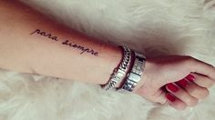 Small arm tattoo para siempre spanish