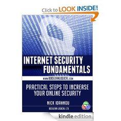 Internet Security Fundamentals --- http://www.amazon.com/Internet-Security-Fundamentals-ebook/dp/B00B28YBJ0/?tag=telexintertel-20