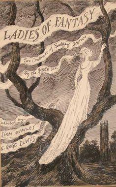 ❦ Ed Gorey: Ladies of Fantasy  Ink Drawing (unframed) Illustration from dust jacket of Ladies of Fantasy by Seon Manley & Gogo Lewis (1975  New York: Lothrop, Lee/Shephard)