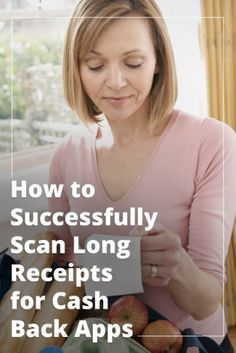 5 Tips for Scanning Long Receipts into Cash Back Apps