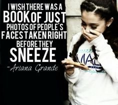 I swear this girl comes up with the funniest and cutest quotes I have ever seen in my whole life.