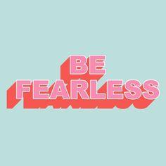 DON'T FEAR #fearless #strong #ladyboss #boss #feminist #feminism