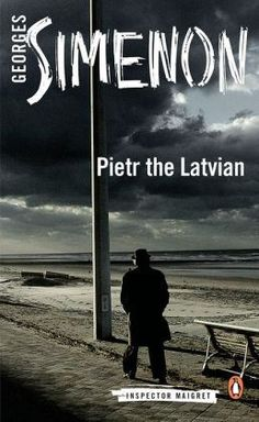 Pietr the Latvian by Georges Simenon