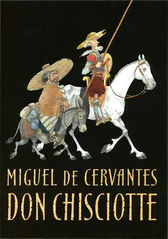 1605. Viene pubblicato a Madrid il classicissimo.   Miguel de Cervantes - Don Chisciotte