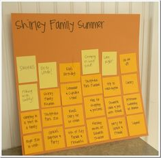 Keep track on post its of all the fun things you have done for the summer (or month) so that you and the kids can look back on all the fun. Great idea for talking about what they liked best/least (helps for future planning) and reminding them of how lucky they are to have such a busy loving involved .