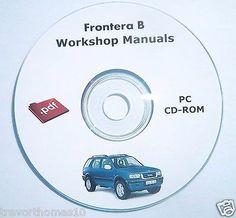Vauxhall Frontera B Engine Electrical & Body workshop repair manual cd