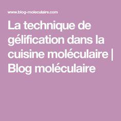 La technique de gélification dans la cuisine moléculaire | Blog moléculaire