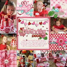 Birthday layout  Stitching between photos  Great colors