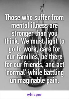Anxiety by Exercise Truth. It's hard to talk about mental illness but it's a dialogue that needs to happen. It's hard to talk about mental illness but it's a dialogue that needs to happen. Mental Illness Awareness, Under Your Spell, Stronger Than You Think, Found Out, Going To Work, True Quotes, Quotes Quotes, Self Help, Inspirational Quotes