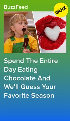 Spend The Entire Day Eating Chocolate And We'll Guess Your Favorite Season Quizzes Funny, Random Quizzes, Food Quiz Buzzfeed, Disney Princess Quiz, Fun Quizzes To Take, House Quiz, Playbuzz Quizzes, Would You Rather Questions, Interesting Quizzes