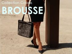 Collection Cabas BROUSSE. ★ www.LesCabasChics.com